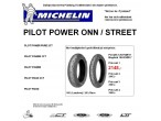 MICHELIN PILOT POWER ONN / STREET. Sæt pris.!
