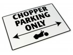 MC skilt Chopper Parking Only